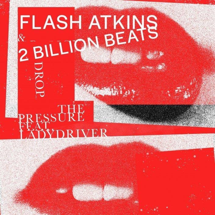 Drop the Pressure by Flash Atkins & 2 Billion Beats